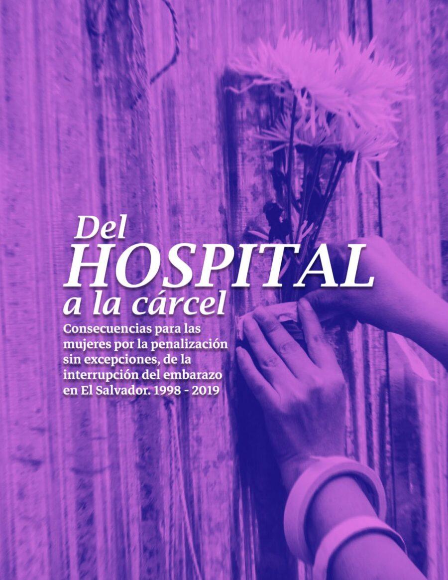 Del hospital a la cárcel -El Salvador-tercera edición